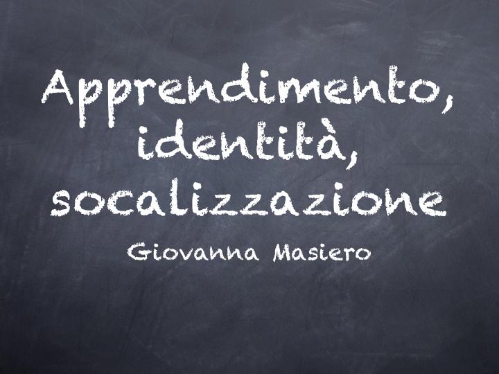 Apprendimento, identità, socializzazione