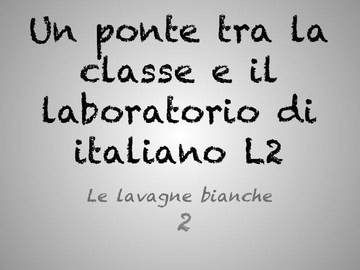 Un ponte tra la classe e il laboratorio di italiano L2